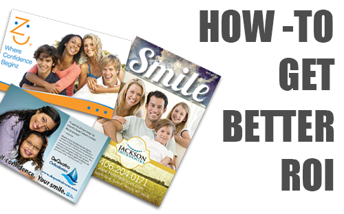 Get better orthodontic marketing ROI!